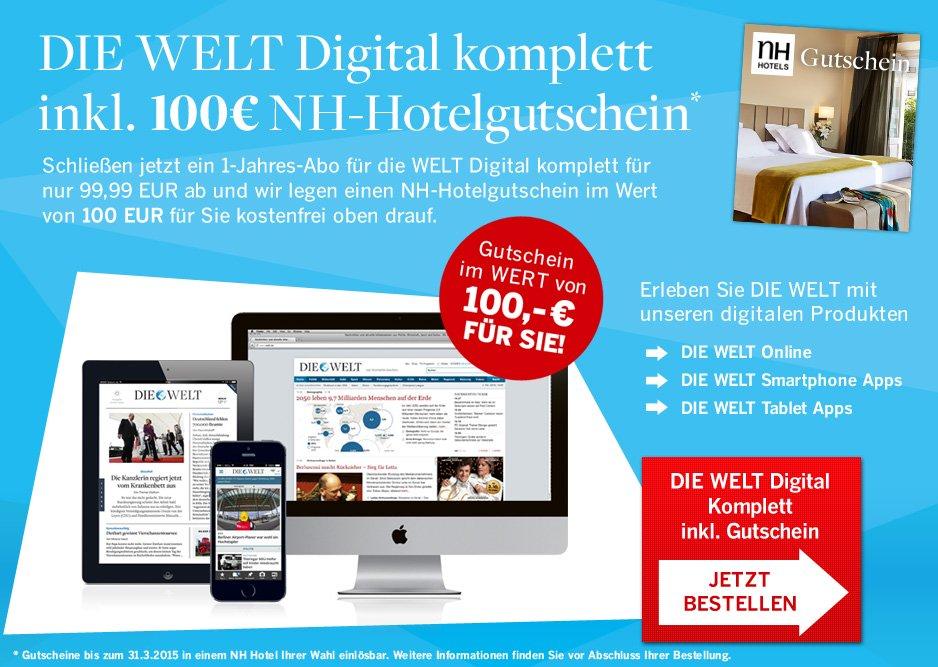 12 Monate WELT DIGITAL mit 100€ NH-Hotelgutschein